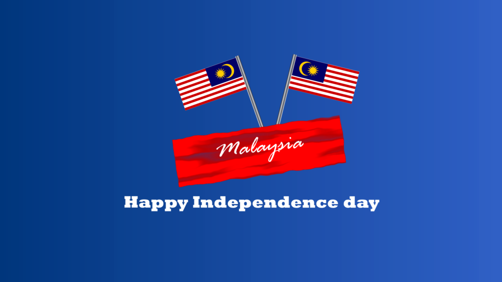 Independence Day Malaysia